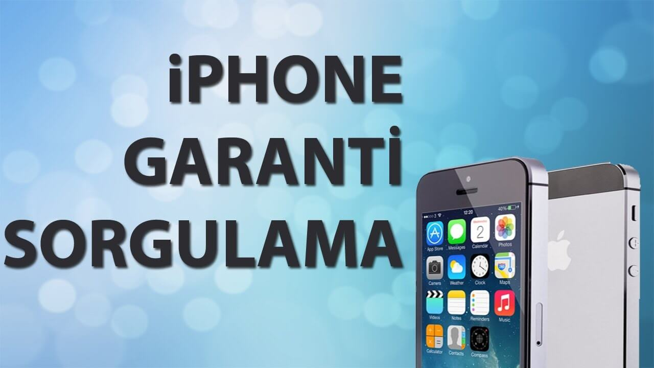 iphone garanti sorgulama