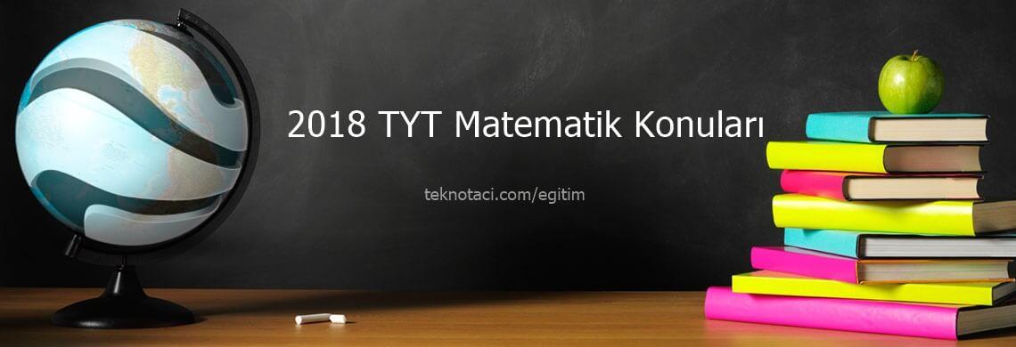 tyt matematik konuları 2018