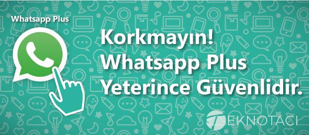 whatsapp plus+ güvenli mi