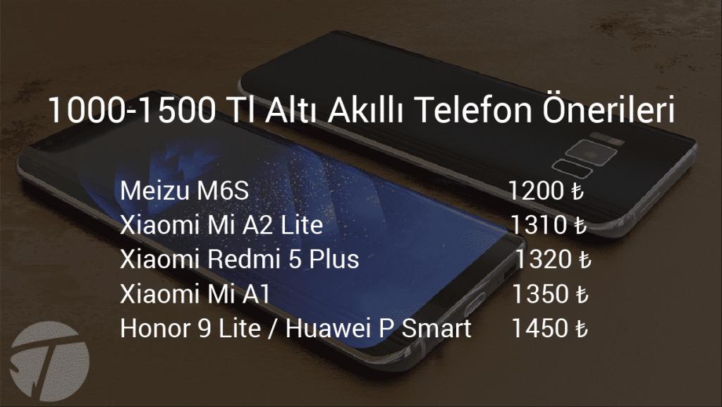 1000-1500 Tl Arası Telefon Önerisi