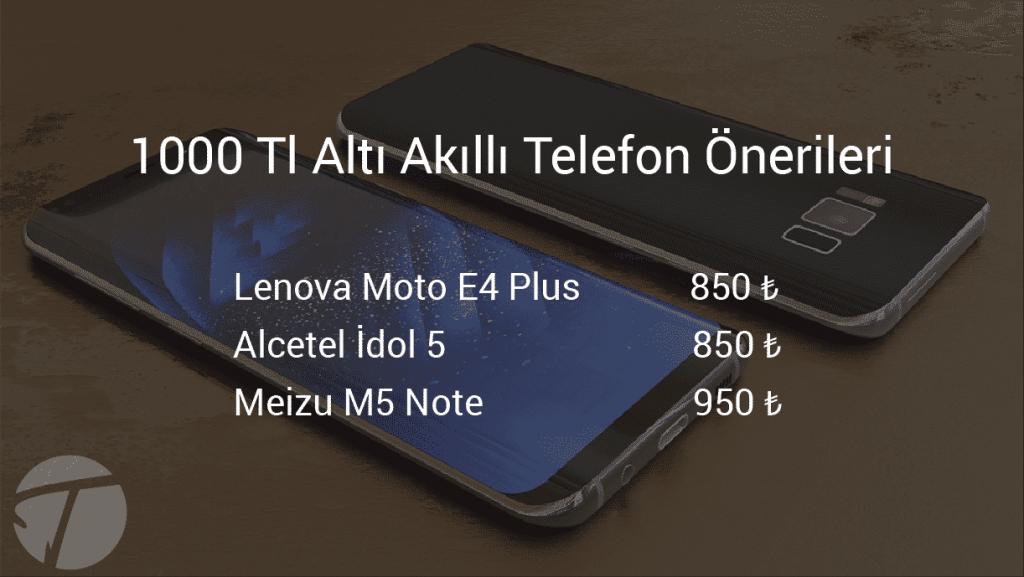 1000 tl altı akıllı telefon önerisi