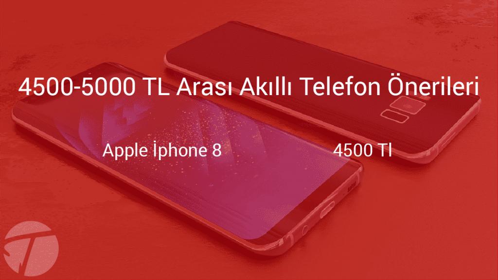 4500-5000 arası akıllı telefon önerileri