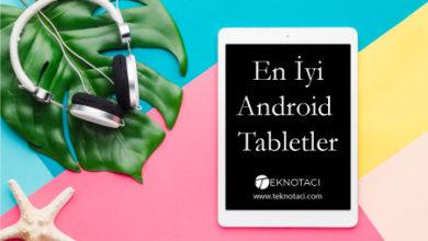 En İyi Android Tabletler - En Ucuz Tabletler - En İyi Tabletler