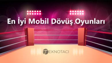 Photo of En İyi Mobil Dövüş Oyunları (Popüler Liste)