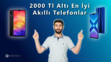 2000 Tl Altı En İyi Akıllı Telefon Önerileri - 2000 Tl Altı Telefon Önerisi - 2000 Tl Altı Akıllı Telefon Önerisi
