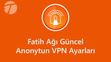 Photo of Fatih Anonytun Vpn Güncel Ayarları 2020