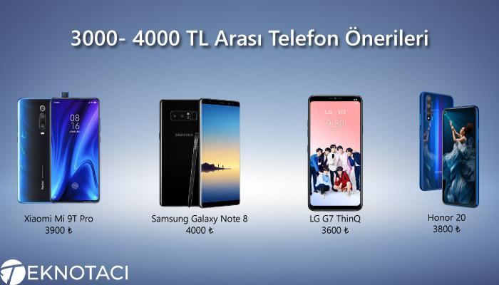 3000- 4000 TL Arası Telefon Önerileri