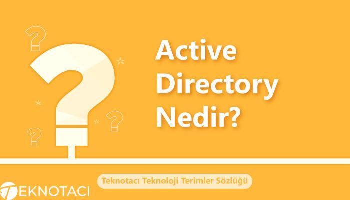 Active Directory Nedir