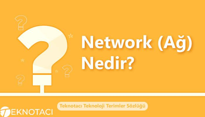 Network Ağ Nedir