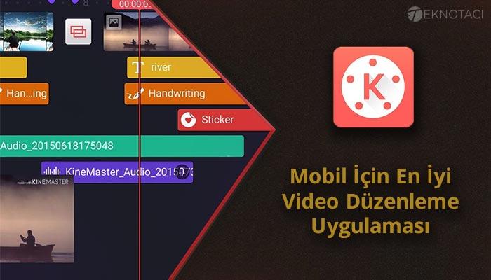 mobil video düzenleme uygulaması