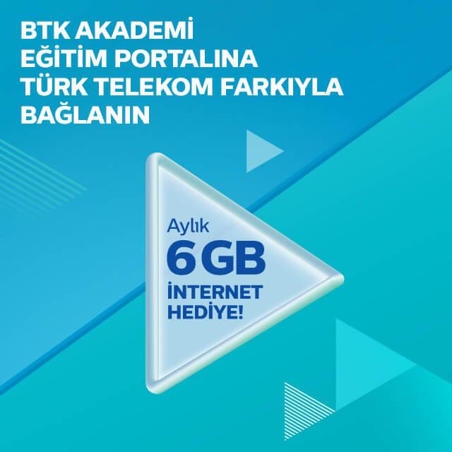 Türk Telekom BTK Akademi Hediye 6GB İnternet Kampanyası