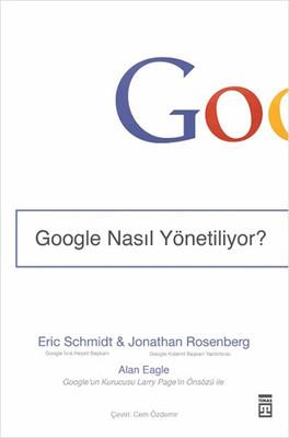 Google Nasıl Yönetiliyor