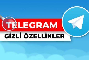 telegram gizli bilinmeyen özellikleri